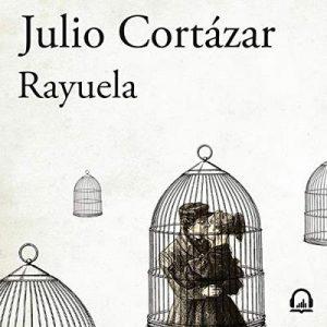 Rayuela – Julio Cortázar [Narrado por Leandro Schnitman] [Audiolibro] [Español]