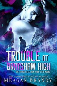 Trouble at Brayshaw High – Meagan Brandy [ePub & Kindle] [English]