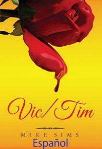 Vic/Tim (Vickie Series nº 4) –  Mike Sims, Maria Guzman Miguel [ePub & Kindle]
