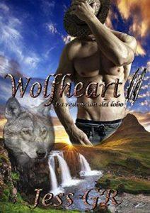 Wolfheart: La redención del lobo (Bilogía Wolfheart nº 2) – Jess GR [ePub & Kindle]