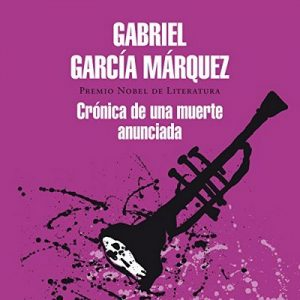 Crónica de una muerte anunciada – Gabriel García Márquez [Narrado por Diego Trujillo] [Audiolibro] [Español]