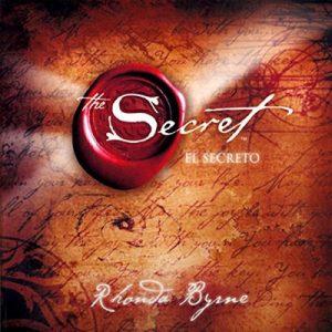 El Secreto (Texto Completo) – Rhonda Byrne [Narrado por Rebeca Sanchez Manriquez] [Audiolibro] [Español]