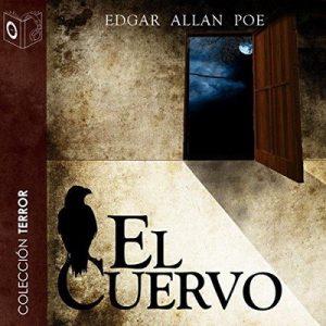 El cuervo – Edgar Allan Poe [Narrado por Pablo Lopez] [Audiolibro] [Español]