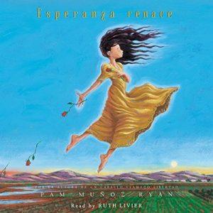 Esperanza renace – Pam Muñoz Ryan [Narrado por Ruth Livier] [Audiolibro] [Español]