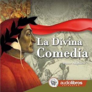 La Divina Comedia – Dante Alighieri [Narrado por Carlos Celestre] [Audiolibro] [Español]