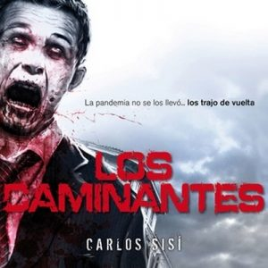 Los caminantes nº 01  – Carlos Sisí [Narrado por Pau Ferrer] [Audiolibro] [Español]