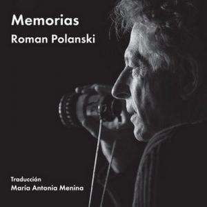 Memorias – Roman Polanski [Narrado por Antonio Abenójar] [Audiolibro] [Español]