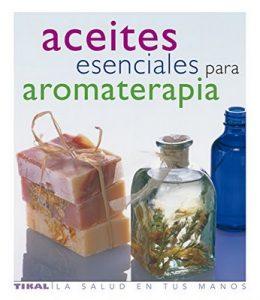 Aceites Esenciales Para Aromater (La Salud En Tus Manos) – Julia Lawless [ePub & Kindle]