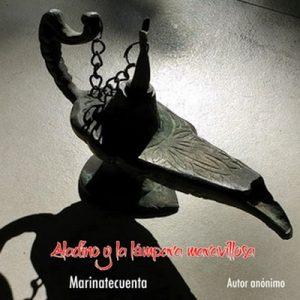 Aladino y la lámpara maravillosa – Anónimo [Narrado por Marina Saiegh] [Audiolibro] [Español]