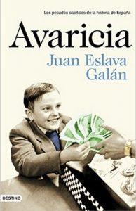 Avaricia: Los pecados capitales de la historia de España – Juan Eslava Galán [ePub & Kindle]