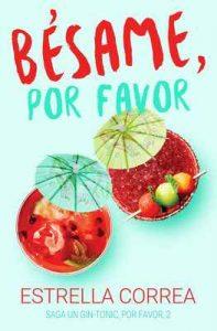 Bésame, por favor (Un Gin-Tonic, por favor n°2) – Estrella Correa, Nina Minina [ePub & Kindle]