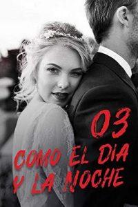Como El Día y La Noche 3: Sospecha – Mano Book, Mi Lu [ePub & Kindle]