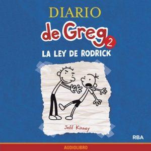 Diario de Greg 2. La ley de Rodrick – Jeff Kinney [Narrado por Marta García] [Audiolibro] [Español]