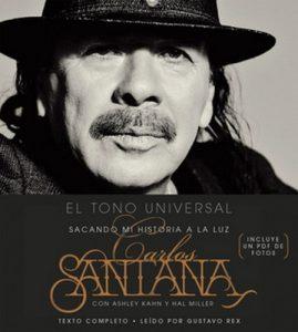 El Tono Universal – Carlos Santana [Narrado por Gustavo Rex] [Audiolibro] [Español]
