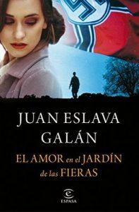 El amor en el Jardín de las Fieras – Juan Eslava Galán [ePub & Kindle]