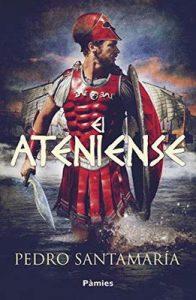 El ateniense – Pedro Santamaría [ePub & Kindle]