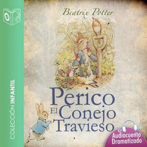 El cuento de Perico, el conejo travieso – Beatrix Potter [Narrado por Marina Clyo] [Audiolibro] [Español]