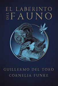 El laberinto del fauno – Guillermo Del Toro, Cornelia Funke [ePub & Kindle]