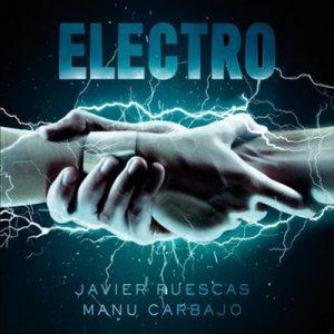 Electro – Javier Ruescas, Manu Carbajo [Narrado por Rodri Martin] [Audiolibro] [Español]