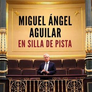 En silla de pista – Miguel Ángel Aguilar [Narrado por Paco Valls] [Audiolibro] [Español]