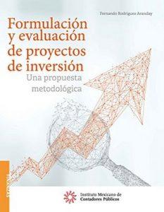 Formulación y evaluación de proyectos de inversión – Fernando Rodríguez Aranday [ePub & Kindle]