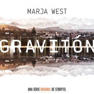 Graviton – Marja West [Narrado por Pablo Ibáñez Durán] [Temporada 1] [10/10] [Audiolibro] [Español]