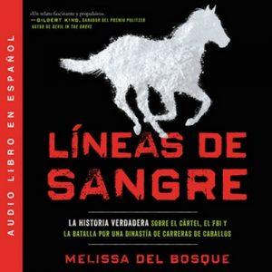 Líneas de sangre – Melissa del Bosque [Narrado por Gabriela Betancourt] [Audiolibro] [Español]