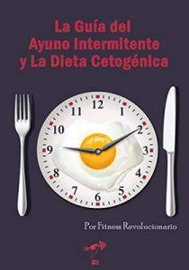 La Guía del Ayuno Intermitente y La Dieta Cetogénica – Marcos Vazquez [ePub & Kindle]