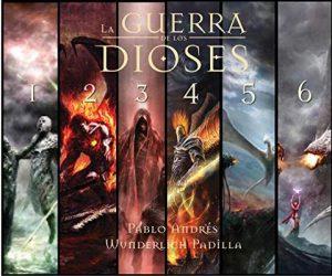 La Guerra de los Dioses (Ultra-Pack: Saga Completa) – Pablo Andrés Wunderlich Padila, Nieves García Bautista [ePub & Kindle]