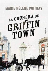 La cochera de Griffintown – Marie Hélène Poitras [ePub & Kindle]