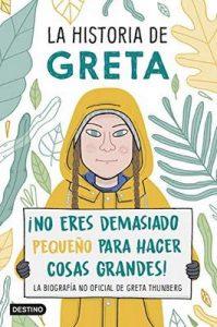 La historia de Greta: ¡No eres demasiado pequeño para hacer cosas grandes! La biografía no oficial de Greta Thunberg – Valentina Camerini [ePub & Kindle]