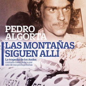 Las montañas siguen allí – Pedro Algorta [Narrado por Carlos Moreno] [Audiolibro] [Español]
