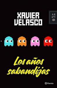 Los años sabandijas – Xavier Velasco [ePub & Kindle]