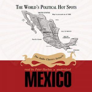 Mexico – Joseph Stromberg [Narrado por Peter Hackes] [Audiolibro] [English]