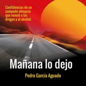 Mañana lo dejo – Pedro García Aguado [Narrado por Julio Hernández] [Audiolibro] [Español]