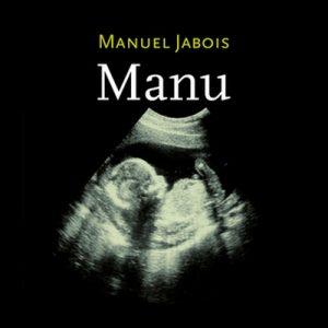 Manu – Manuel Jabois [Narrado por Antonio Alfonso Hernández] [Audiolibro] [Español]