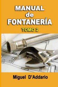 Manual de fontanería: Tomo 2 – Miguel D'Addario [ePub & Kindle]