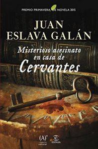 Misterioso asesinato en casa de Cervantes – Juan Eslava Galán [ePub & Kindle]