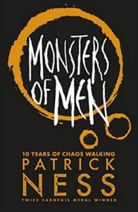 Monsters of Men (Chaos Walking Book 3) – Patrick Ness [ePub & Kindle] [English]