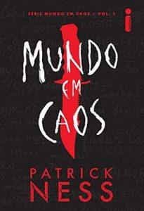 Mundo Em Caos – Patrick Ness [ePub & Kindle] [Portuguese]