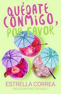 Quédate conmigo, por favor (Un Gin-Tonic, por favor n° 3) – Estrella Correa, Nina Minina [ePub & Kindle]