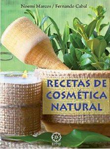 Recetas de Cosmetica Natural – Fernando Cabal [ePub & Kindle]
