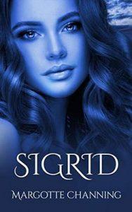 Sigrid: Una historia de Amor, Romance y Pasión de Vikingos – Margotte Channing [ePub & Kindle]