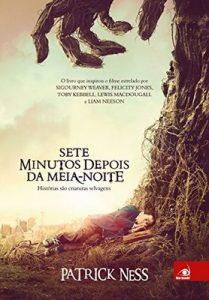 Sete minutos depois da meia-noite – Patrick Ness [ePub & Kindle] [Portuguese]