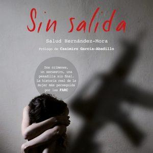 Sin salida – Salud Hernández Mora [Narrado por Noemí Hernández] [Audiolibro] [Español]