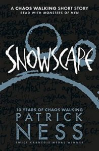 Snowscape: A Chaos Walking Short Story – Patrick Ness [ePub & Kindle] [English]