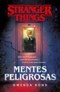 Stranger Things: Mentes peligrosas: La primera novela oficial de Stranger Things – Gwenda Bond [ePub & Kindle]