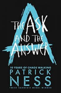 The Ask and the Answer (Chaos Walking Book 2) – Patrick Ness [ePub & Kindle] [English]