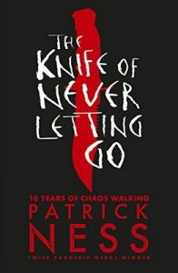 The Knife of Never Letting Go (Chaos Walking Book 1) – Patrick Ness [ePub & Kindle] [English]