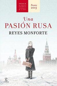 Una pasión rusa – Reyes Monforte [ePub & Kindle]